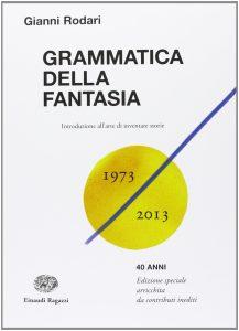 Grammatica della fantasia di Gianni Rodari
